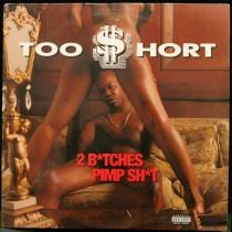 Too Short - 2 B*tches Pimp Sh*t