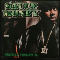 Sauce Money - Middle Finger U