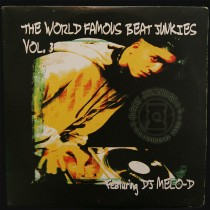DJ Melo D - The World Famous Beat Junkies Volume 3